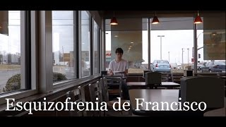 Esquizofrenia de Francisco -- A Short Spanish Film