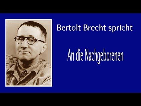 """Bert Brecht """"An die Nachgeborenen"""" I"""