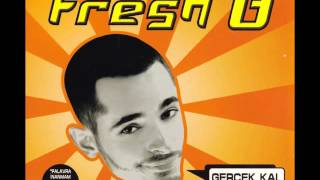 01 Fresh B. - Neden ft. Aytekin Kurt