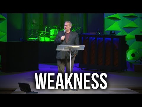"""Weakness"" – Pastor Raymond Woodward"