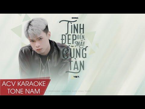 Karaoke | Tình Đẹp Đến Mấy Cũng Tàn - Việt | Beat Chuẩn Tone Nam