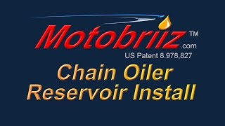 Motobriiz Wind Powered Chain Oiler Reservoir Installation