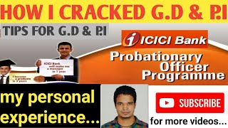 ICICI BANK PO PROGRAMME || HOW I GOT SELECTED IN GD || MY PERSONAL EXPERIENCE