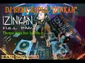 Dj Remix Koplo  Izinkan  Thomas Arya Feat Iqa Nizam  Mp3 - Mp4 Download
