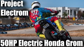 Project Electrom - Worlds Fastest Electric Honda Grom