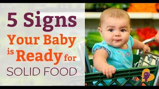 5 Signs Your Baby is Ready for Solid Food | Start introducing solid food to your baby