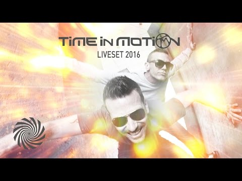 Time in Motion -  Liveset 2016