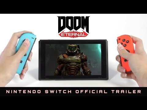DOOM Eternal – Nintendo Switch Official Trailer