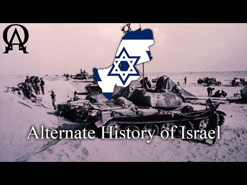 Alternate History Of Modern Israel (Alt History)