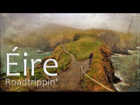 Roadtrippin' Éire / Ireland (April 2015) feat. Rampue: