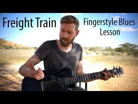 Freight Train Lesson   Classic Fingerstyle Blues (Tommy Emmanuel style)