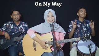 Alan Walker, Sabrina Carpenter & Farruko - On My Way Cover by Ferachocolatos ft. Gilang & Bala