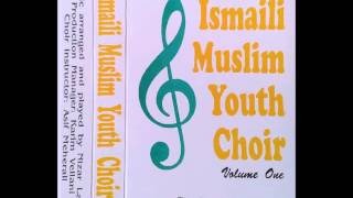 Hazrat Aly-na Jaanashin - Ismaili Muslim Youth Choir