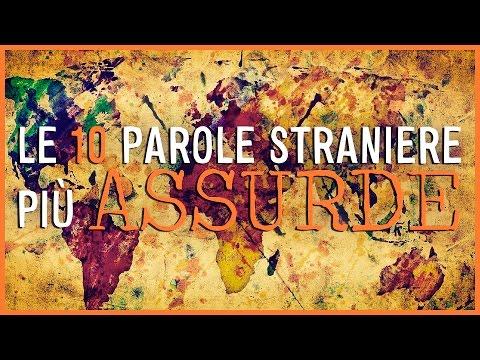 Le 10 PAROLE STRANIERE più ASSURDE! - #MP10 - MyPersonalPizza