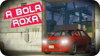 GTA 5 PC Online - A BOLA ROXA