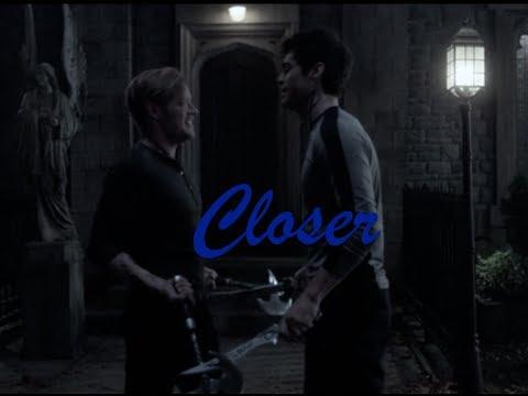Shadowhunters // Jace & Alec: Closer