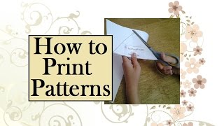 How to Print Downloaded Sewing Patterns