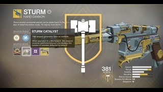 To obtain the sturm catalyst you must defeat enemies on nessus. this includes strikes or lost sectors as well. means just kill mnay fast a...