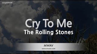 The Rolling Stones-Cry To Me (Melody) [ZZang KARAOKE]