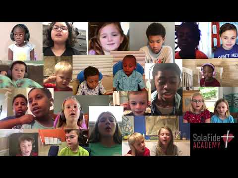 Do Not Let Your Hearts Be Troubled - Sola Fide Academy Kids' Virtual Choir