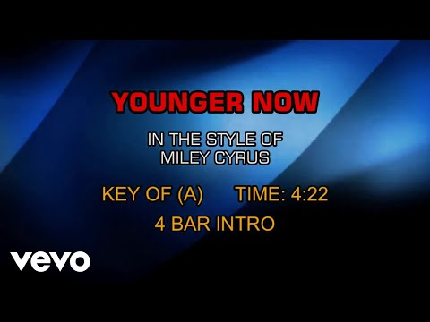 Miley Cyrus - Younger Now (Karaoke)