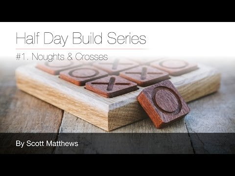 Build a Noughts & Crosses game with the X-Carve CNC Machine