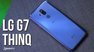 LG G7 ThinQ review POTENCIA y una CMARA POLIVALENTE para el rey del diseo sin marcos