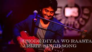 Arijit Singh Song| Chod Diya |Bazaar Movie | Full Audio Song