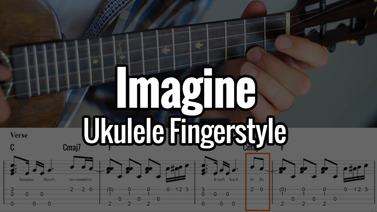 John Lennon Imagine Ukulele Fingersyle Tabs On Screen Youtube