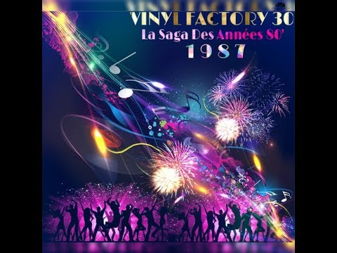 VINYL FACTORY 30 - La Saga Des Années 80' ( 1987 )