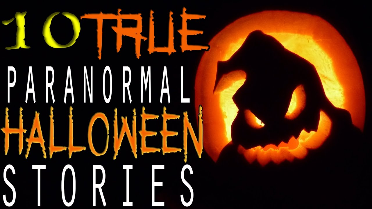 terrifying true paranormal halloween stories from reddit