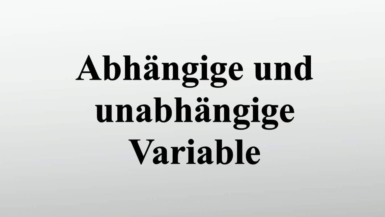 Abhängige Und Unabhängige Variable Youtube