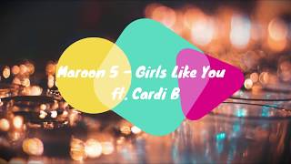 Baixar Maroon 5 - Girls Like You ft. Cardi B (lyrics)