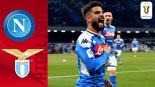 Napoli 1-0 Lazio | Insigne guides Napoli past Lazio in quarter-final! | Quarter-final | Coppa Italia