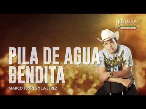 Marco Flores y La Jerez - Pila de agua bendita (LETRA)