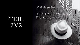 Die Korrekturen Hörbuch von Jonathan Franzen | Tail 2v2 | Deutsch | Komplett |