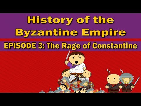History of the Byzantine Empire | Episode 3 | The Rage of Constantine