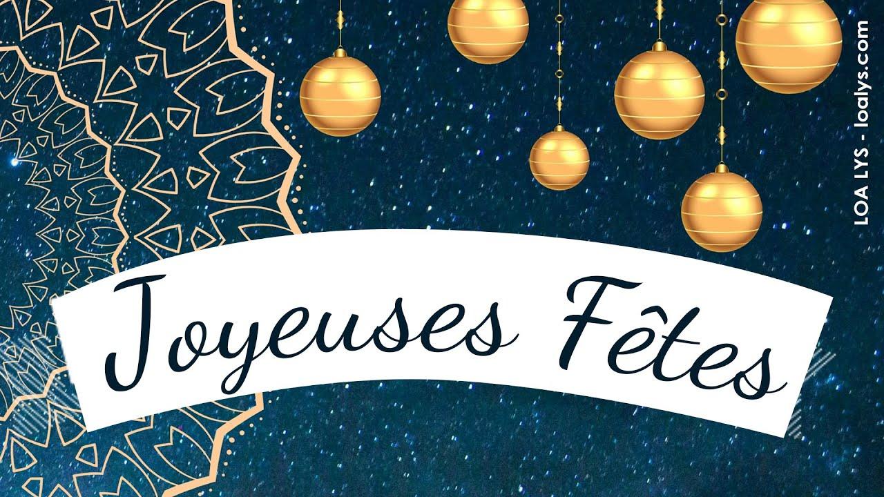 Joyeuses Fetes De Fin D Annee Carte Virtuelle Joyeux Noel Bonne Annee Youtube