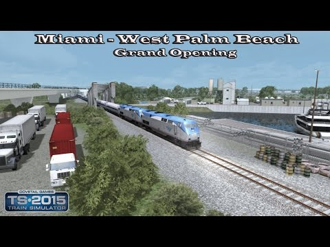 Train Simulator 2015 - Career Mode - Miami - West Palm Beach - Grand Opening Part 1 |