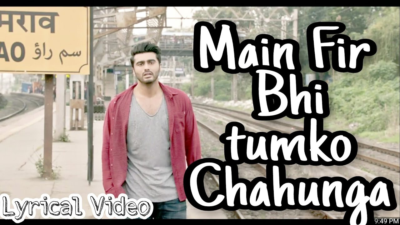Main Fir Bhi Tumko Chahunga Song(Lyrics) Arijit Singh | Half Girlfriend |