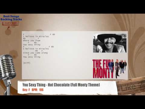 You Sexy Thing - Hot Chocolate (Full Monty Theme) Vocal Backing Track with chords and lyrics