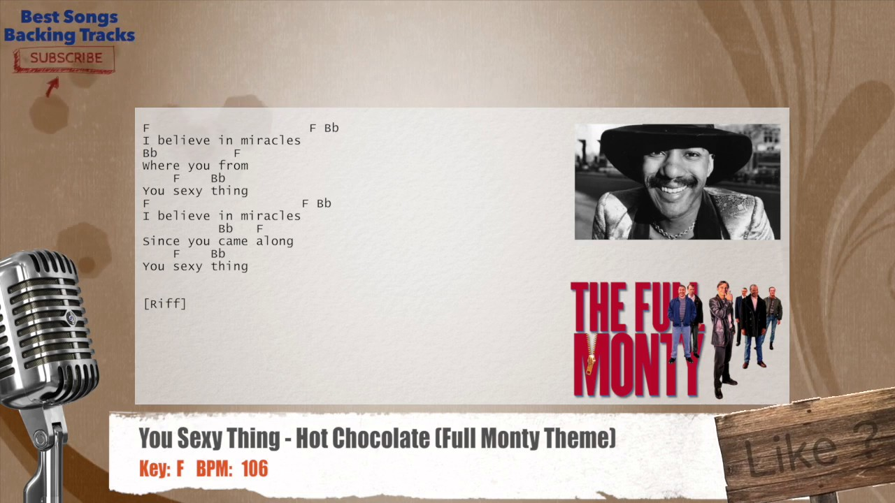 You Sexy Thing - Hot Chocolate Full Monty Theme Vocal -3174