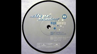 Silver Shadow - High Society (DJ Wag Remix) (Trance 1999)