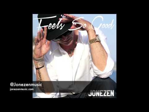 Jonezen - Feels So Good (Dope new hip hop)