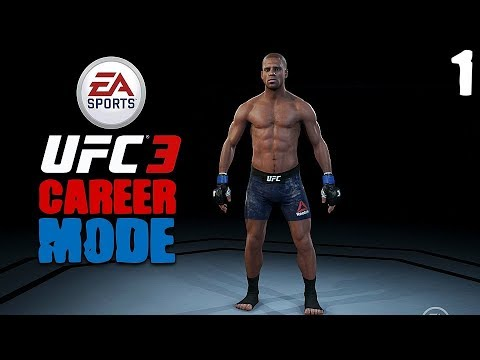 EA Sports UFC 3 - Career Mode Playthrough - Episode 1