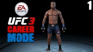 EA Sports UFC 3 - Career Mode Playthrough - Episode 1