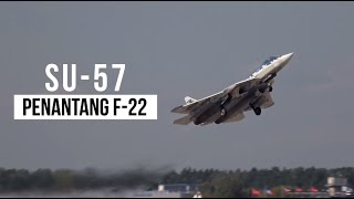 SU-57 Memang Mengesankan, Tapi AS Masih Lebih Unggul