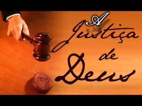 A JUSTIÇA DE DEUS ( LINDA REFLEXÃO DE VIDA )