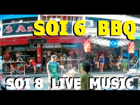 SOI 6 BBQ PARTY and SOI 8 LIVE MUSIC PATTAYA