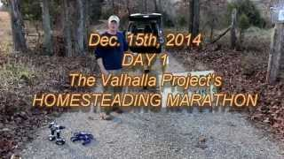 Day 1: Homesteading Marathon at the Valhalla Project